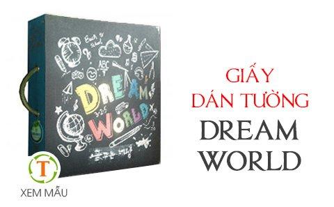 Mẫu Giấy dán tường DREAM WORLD