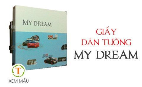 Giấy dán tường MY DREAM